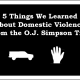 5 Things We Learned About Domestic Violence from the O.J. Simpson Trial